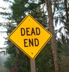 You  hit a dead end and have to start over?